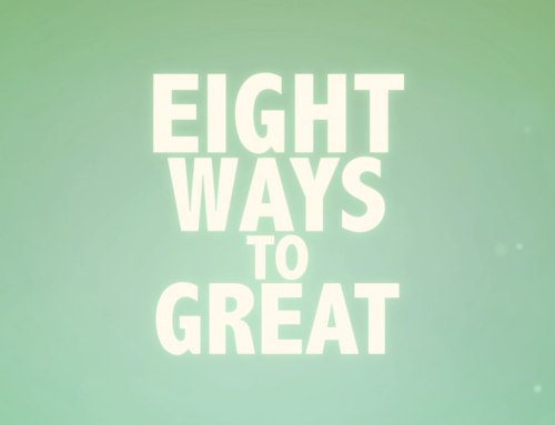 Eight Ways to Great